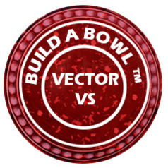 Vector VS - Build a Bowl™